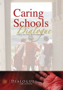 Caring Schools Dialogue publication